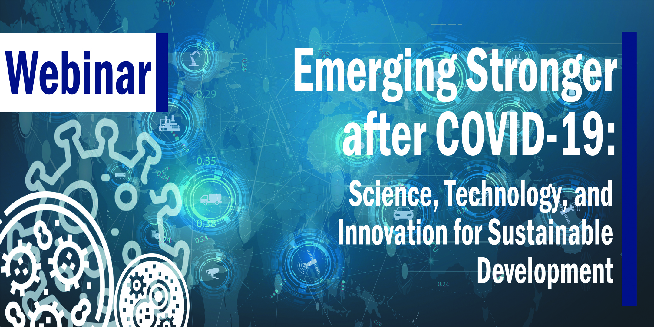 TaiwanICDF 2020 United Nations High-Level Political Forum Side Event Webinar -- Emerging Stronger after COVID-19: Science, Technology, and Innovation for Sustainable Development
